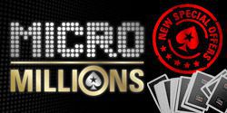 Special freerolls and satellites to Micro Millions XI tournaments for our players