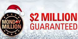 $2 Million Guaranteed Monday Million on PokerStars