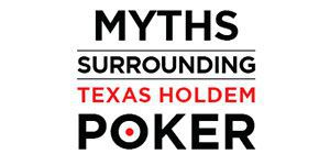Online poker myths you should be aware of